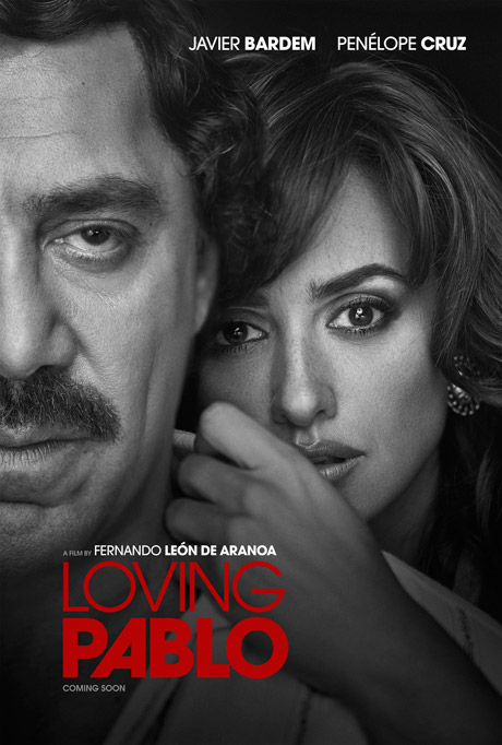 "Poster of the movie ""Loving Pablo"", 2017"